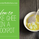 The quickest & easies way to make ghee, in a crock pot! www.healthstartsinthekitchen.com