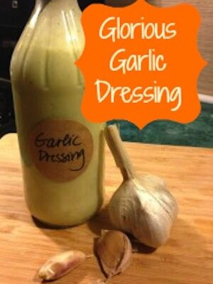 Glorious Garlic Dressing