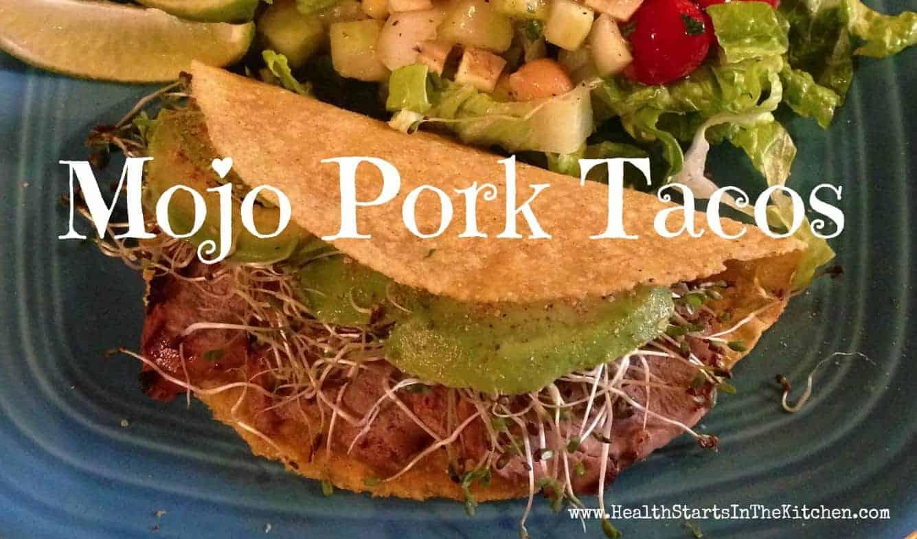 Mojo Pork Tenderloin Tacos