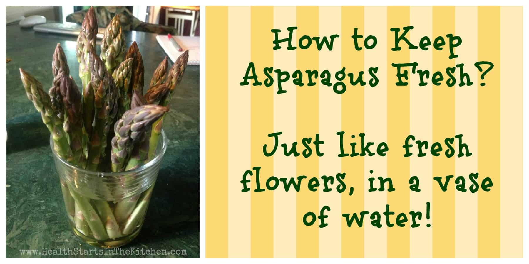 How to Keep Asparagus Fresh!