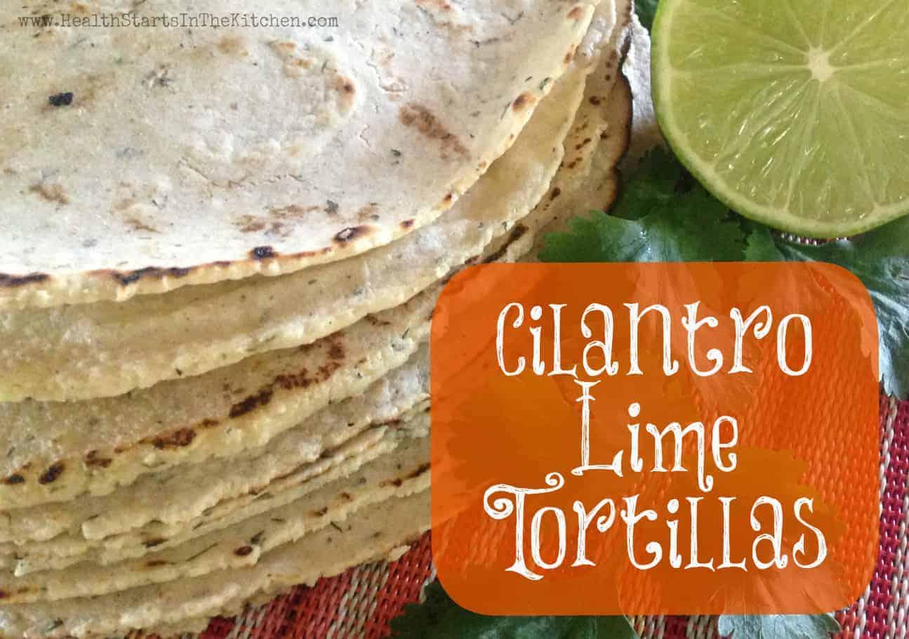 Cilantro Lime Corn Tortillas
