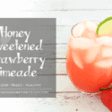 Paleo Honey Sweetened Strawberry Limeade - Health Starts in the Kitchen