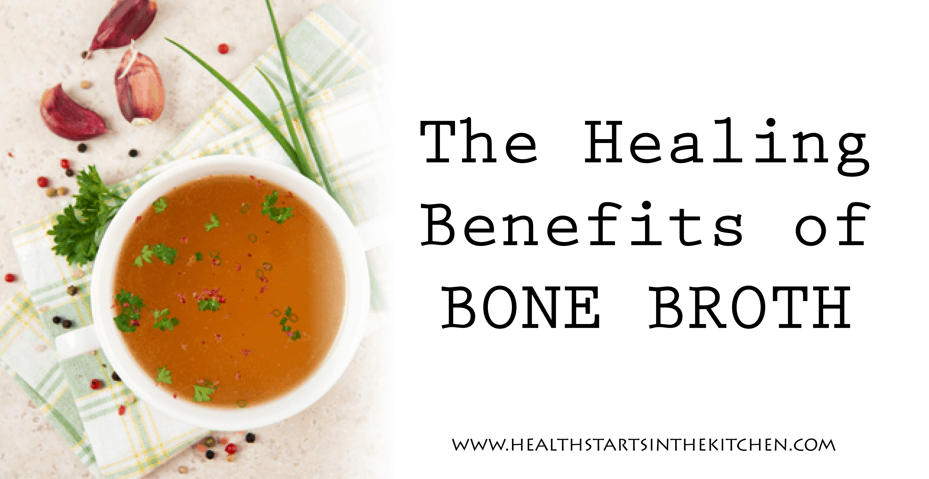Bone Broth—One of Your Most Healing Diet Staples - Health Starts in ...