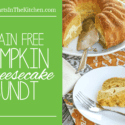Grain-Free Pumpkin Cheesecake Bunt + Mighty Nest Giveaway