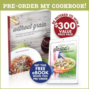 Preorder my cookbook Without Grain and as a thank you - you'll receive my