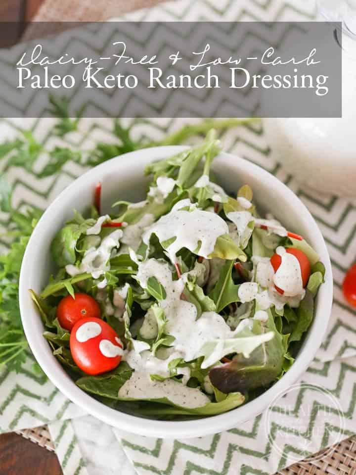 Paleo-Keto Ranch Dressing {Diary-Free & Low-Carb}