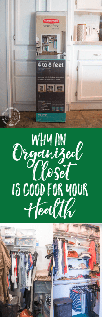 Did you know that Organizing your Closet is good for your Health!?