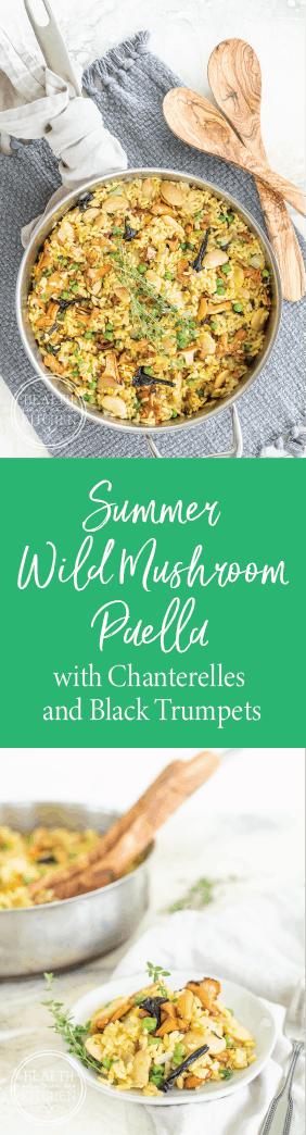 Vegetarian Summer Wild Mushroom Paella with Chanterelles and Black Trumpets